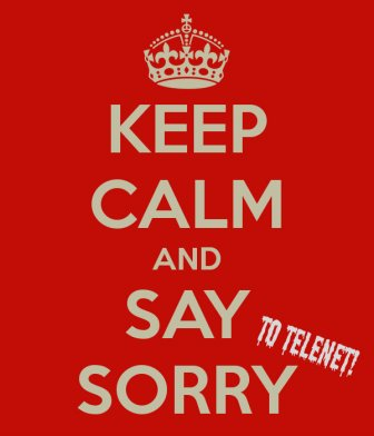 Say Sorry To Telenet! Now!